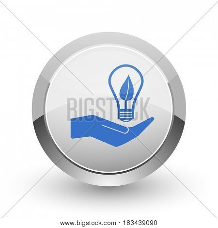 Ecology bulb on hand chrome border web and smartphone apps design round glossy icon.