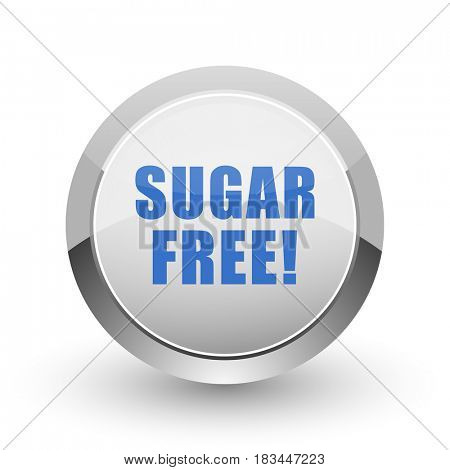 Sugar free chrome border web and smartphone apps design round glossy icon.