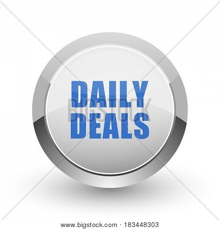Daily deal chrome border web and smartphone apps design round glossy icon.