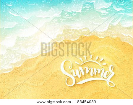 vector hand lettering summer inspirational label - summer - on top view sea surf background.