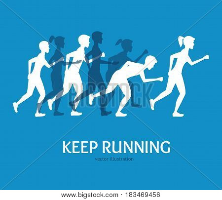Keep Running Card Runner People Silhouette on a Blue Background Invitation to Training, Marathon. Vector illustration