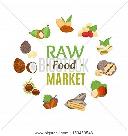 Raw Food Market Round Design Template witch Nuts Icons Set Flat Design Style. Natural Healthy Snack. Vector illustration