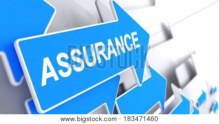 Assurance, Label on Blue Pointer. Assurance - Blue Cursor with a Text Indicates the Direction of Movement. 3D Render.