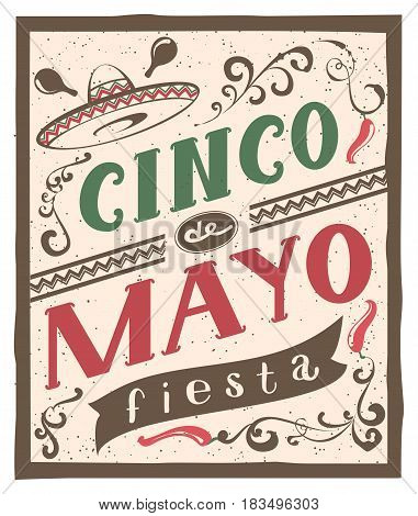 Cinco de Mayo fiesta lettering text. Retro flyer invitation. Illustration in vector format