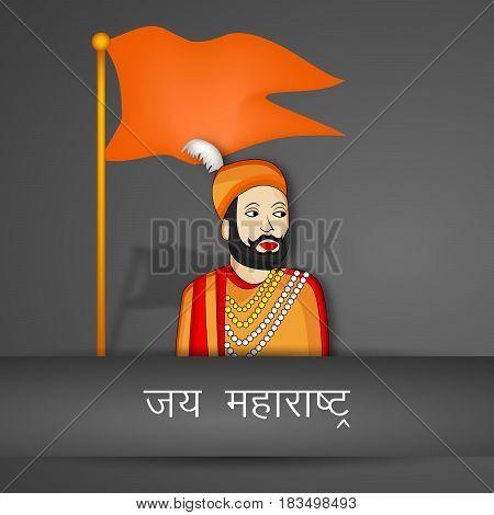 illustration of flag and king of maharashtra state, India with hindi text jai maharashtra