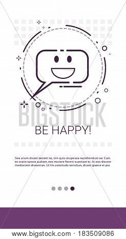 Be Happy Online Chat Media Communication Messenger Banner Vector Illustration
