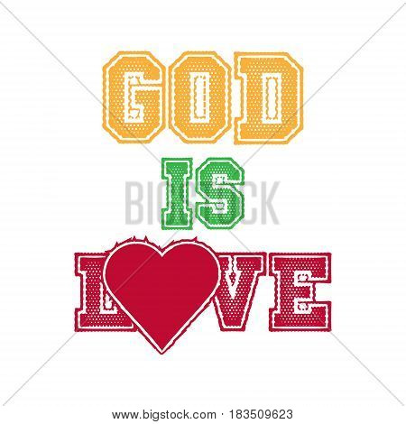 God is Love isolated on white background. Vector illustration. Eps 10