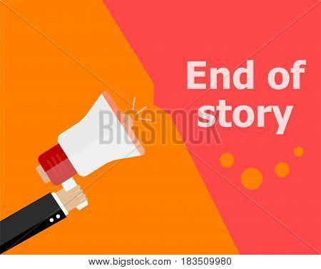 Flat Design Business Concept. End Of Story. Digital Marketing Business Man Holding Megaphone For Web