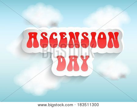 Illustration of Ascension Day text on sky background