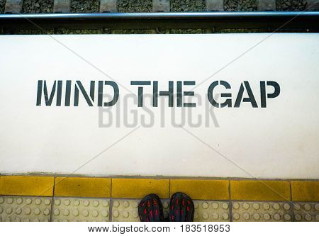 Mind the gap and Stand behind the yellow line for safety for safety