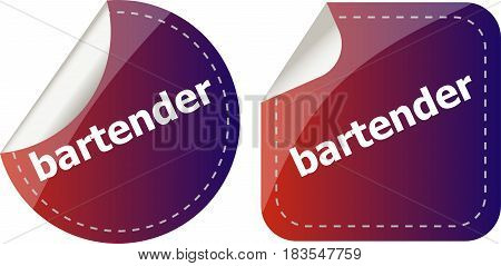 Bartender Word On Stickers Button Set, Business Label