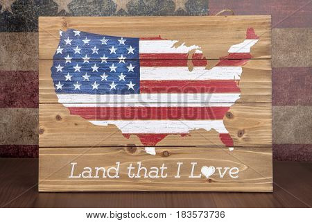 A patriotic sign celebrating the United States