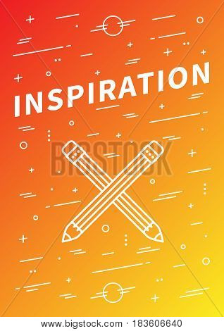 Inspiration vector banner with linear elements and pencils. Inspiration decoration poster on colorful background. Design graphic concept typography illustration.
