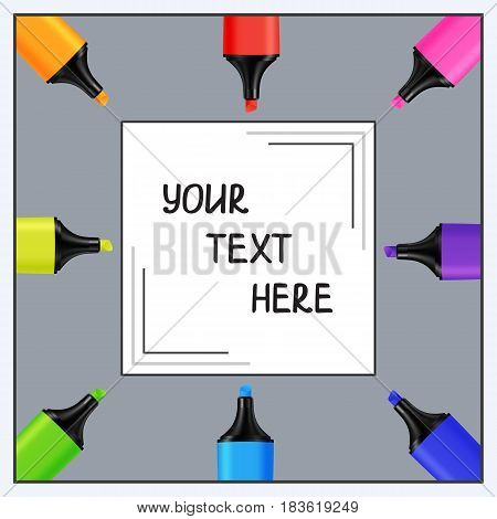 Quadratic Template for Text of Realistic Colorful Markers. Composition of Colored Highlighters for Business Presentation Publications Blank Cover.