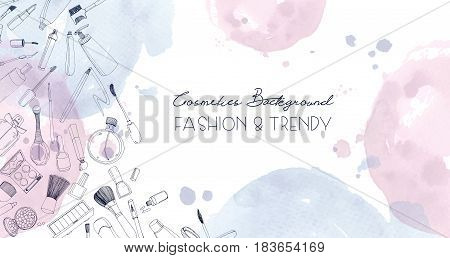Fashion cosmetics horizontal background with make up artist objects and watercolor spots. Vector hand drawn illustration with place for text