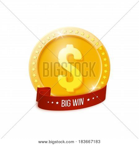 Big win banner with golden coin and red ribbon. Isolated on white background. Vector illustration.