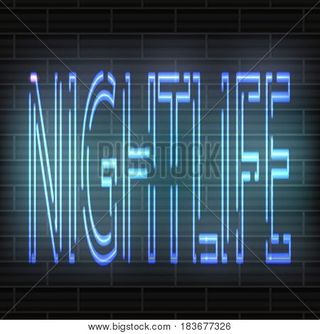 Light Blue neon letters - Nightlife. Against the background of a brick wall. Vector abstraction