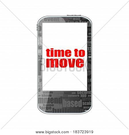 Smartphone With Word Time To Move On Display, Business Concept. Isolated On White