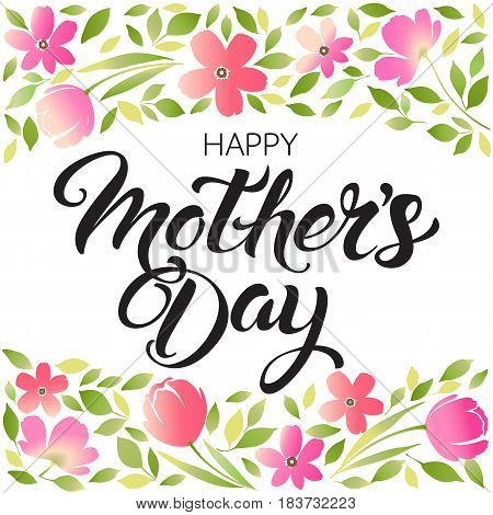 Happy Mothers Day lettering. Mothers day greeting card.