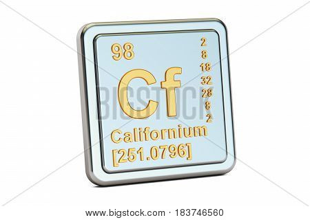Californium Cf chemical element sign. 3D rendering isolated on white background