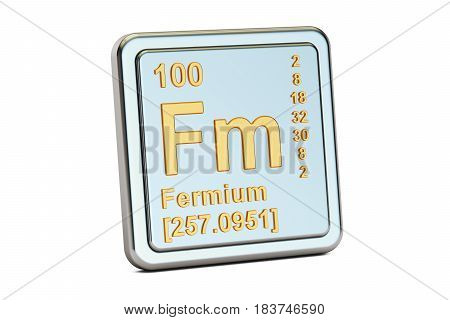 Fermium Fm chemical element sign. 3D rendering isolated on white background