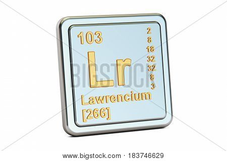 Lawrencium Lr chemical element sign. 3D renderingisolated on white background