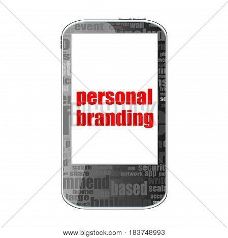 Advertising Concept. Smartphone With Text Personal Branding On Display Isolated On White