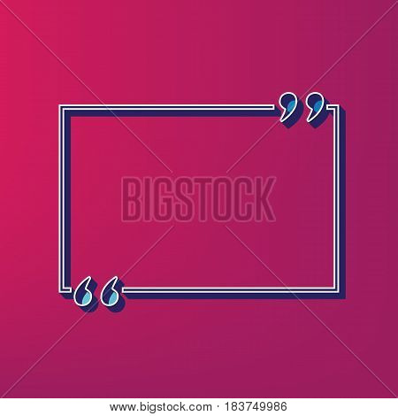 Text quote sign. Vector. Blue 3d printed icon on magenta background.