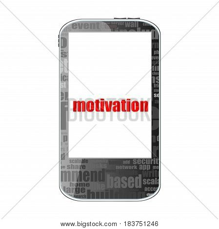 Text Motivation. Business Concept . Detailed Modern Smartphone Isolated On White