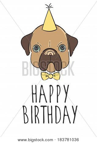 Hand drawn illustration. Vector card postcard Happy birthday. Evil pug with bow tie and hat.