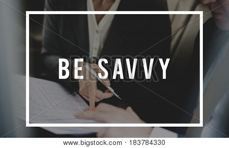 Be Savvy Smart Knowing Concept Word