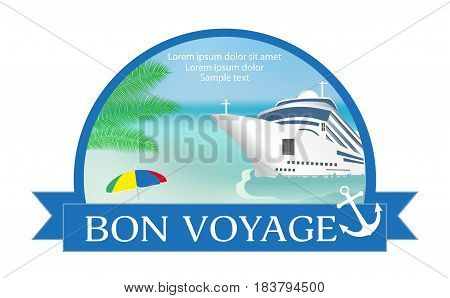 Concept for advertising travel on the cruise ship with «Bon Voyage» headline. Summer. Vector illustration.