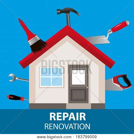 The concept for the advertising service home renovation. House of tools on a blue background. Vector illustration.