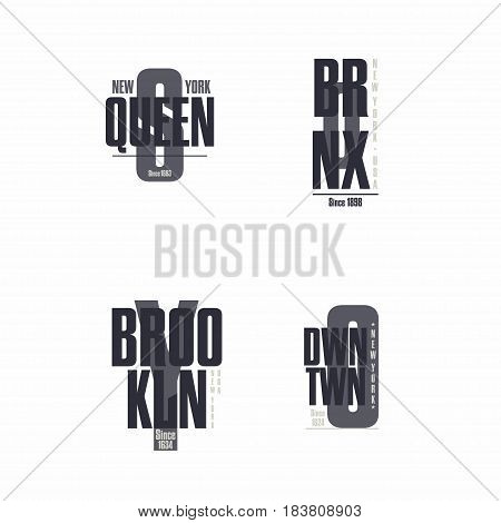 The Bronx Brooklyn Queens Downtown New York City lettering. T-shirt printing design. Set of stamps prints for sportswear or streetwear apparel. Vector illustration