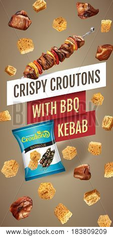 Crispy croutons ads. Vector realistic illustration of croutons with BBQ kebab. Vertical banner with product.