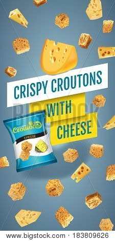 Crispy croutons ads. Vector realistic illustration of croutons with cheese. Vertical banner with product.