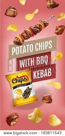 Potato chips ads. Realistic illustration with potato chips with BBQ kebab. Vertical banner with product.