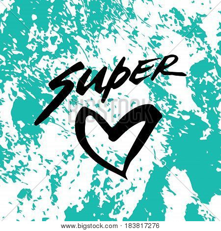 Heart. Love. Super.Happy Mother's Day Greeting Card. Black Brush lettering. Calligraphy Inscription.Blue stone marble texture. Vector illustration