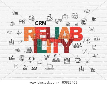 Business concept: Painted multicolor text Reliability on White Brick wall background with  Hand Drawn Business Icons