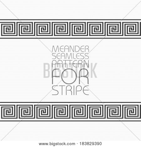 Seamless pattern of meander ornament. Monochrome Greek pattern for stripes borders. Vector illustration