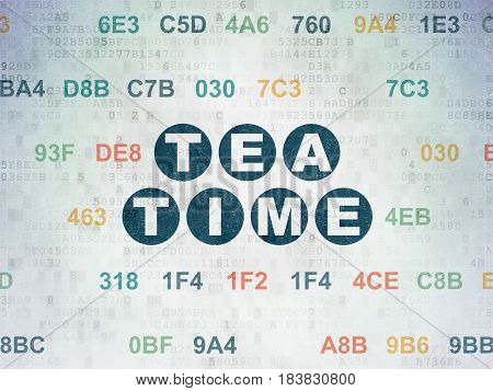 Timeline concept: Painted blue text Tea Time on Digital Data Paper background with Hexadecimal Code