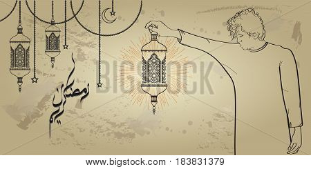 Man holding islamic lantern in his hand. Ramadan kareem greeting card with trendy line art style. Translation of arabic calligraphy is: Holy Ramadan
