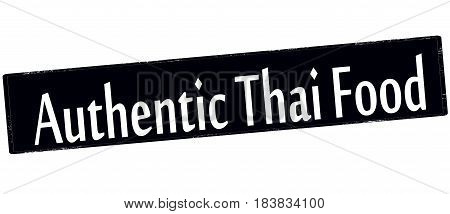 Stamp with text authentic Thai food inside vector illustration