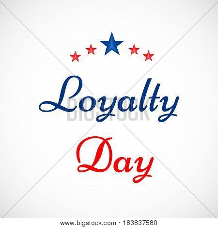 Illustration of Loyalty day text with stars