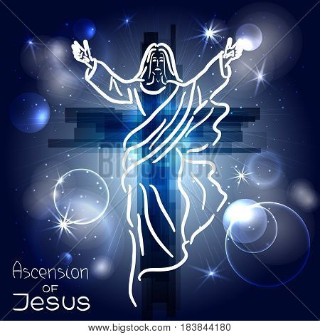 Stylized illustration of the silhouette of the ascension of Jesus Christ. Handwritten text. Words about God. Abstract cross with rays; stars and particles. Vector design.
