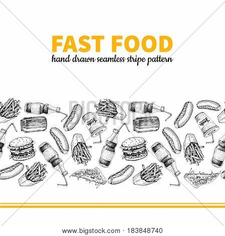 Fast food vector hand drawn seamless stripe pattern. Hand drawn junk food menu illustration. Soda, hot dog, pizza, burger and french fries drawing. Great for label, poster, voucher, coupon