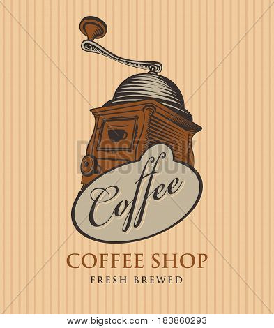 template vector banner for coffee shop with coffee grinder and calligraphy inscription on striped background in retro style