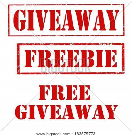 Set of grunge rubber stamp with text Giveaway,Freebie and Free Giveaway,vector illustration