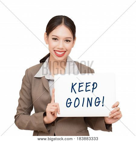 Businesswoman encouraging. keep going. On a white background