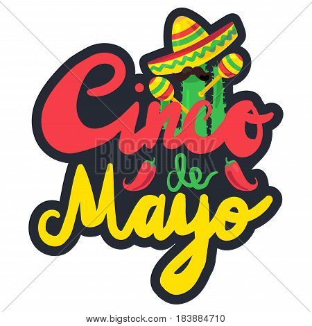 Cinco De Mayo Festival Label with pepper cactus mustache and sombrero maraca. Festival Poster. Vector